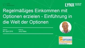 20160406-Regelmäßiges Einkommen mit Optionen erzielen - Einführung in die Welt der Optionen